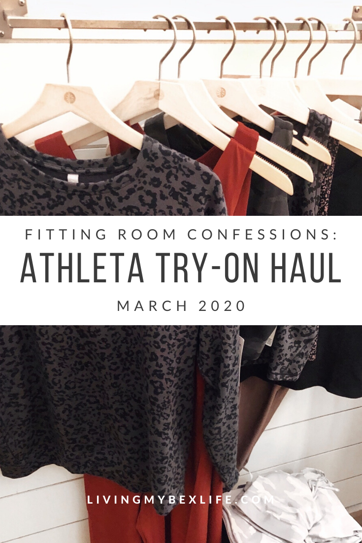 Fitting Room Confessions March 2020 Try On Haul Athleta Living My Bex Life